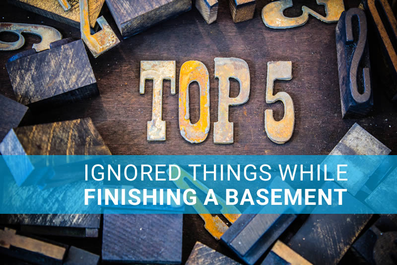 Top-5-Ignored-Things-Finishing-a-Basement
